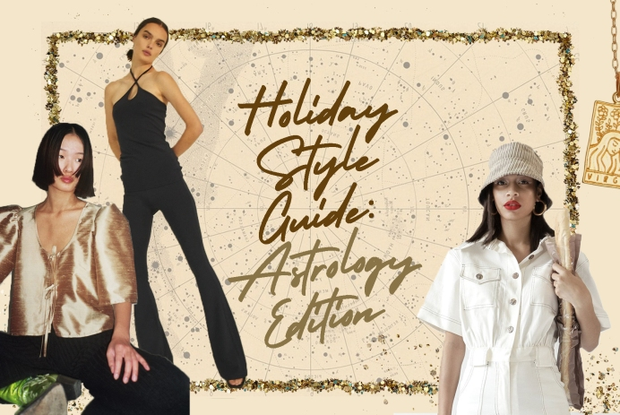 2020 Holiday Style Guide: Astrology Edition - WILDCHILD SG